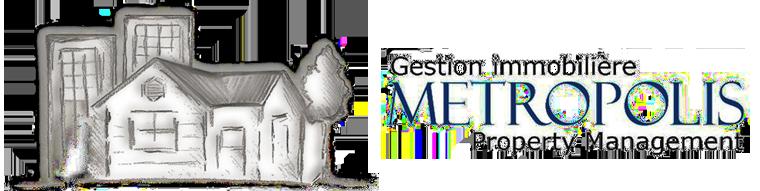 Gestion Immobilière Metropolis Inc